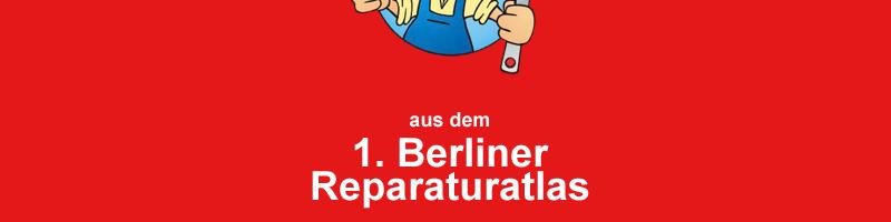 Berliner Reparaturatlas